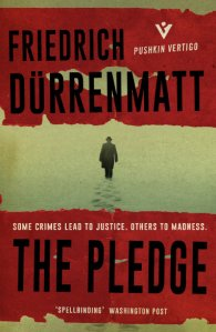 The Pledge - a novella by Friedrich Durrenmatt published by Pushkin Vertigo Press