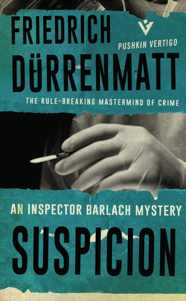 Suspicion by Friedrich Durrenmatt review by Dave Lancaster for Hits the Fan blog