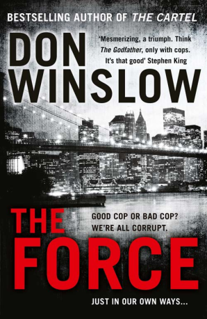 The-Force-by-Don-Winslow-book-review-by-Dave-Lancaster-for-Hits-the-Fan-blog
